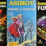 Asimov - Ordinea cartilor din seria Fundatiei, Imperiul Galactic si Robotii